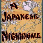 A Japanese Nightingale Poster, 1903