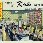 Curt Teich & Company, Inc., Kirk's Café: Home of Kirk's Better Food, Sioux Falls, South Dakota, 1951