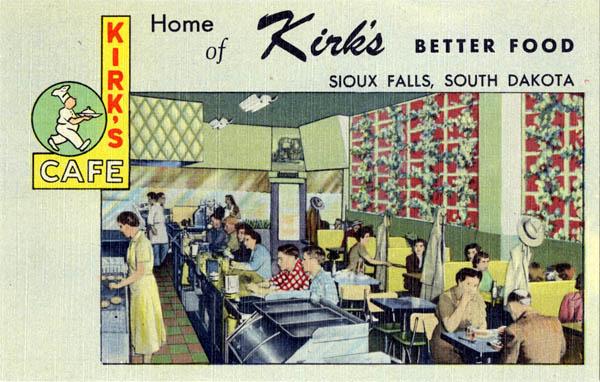Curt Teich & Company, Inc., Kirk's Café: Home of Kirk's Better Food, Sioux Falls, South Dakota, 1951