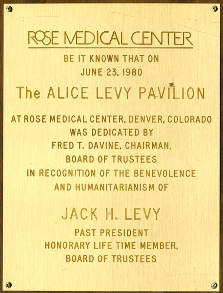 Plaque at Rose Medical Center, Denver, honoring Jack Levy's donation towards the establishment of the Alice Levy Pavilion